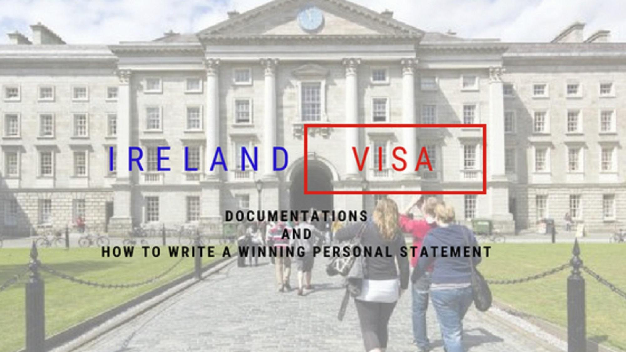 Ireland Study Visa Application: Documentations and How to write a winning Personal statement