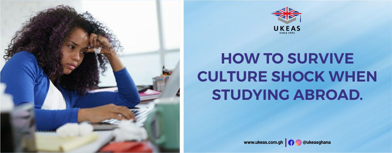 HOW TO SURVIVE CULTURE SHOCK WHEN STUDYING ABROAD