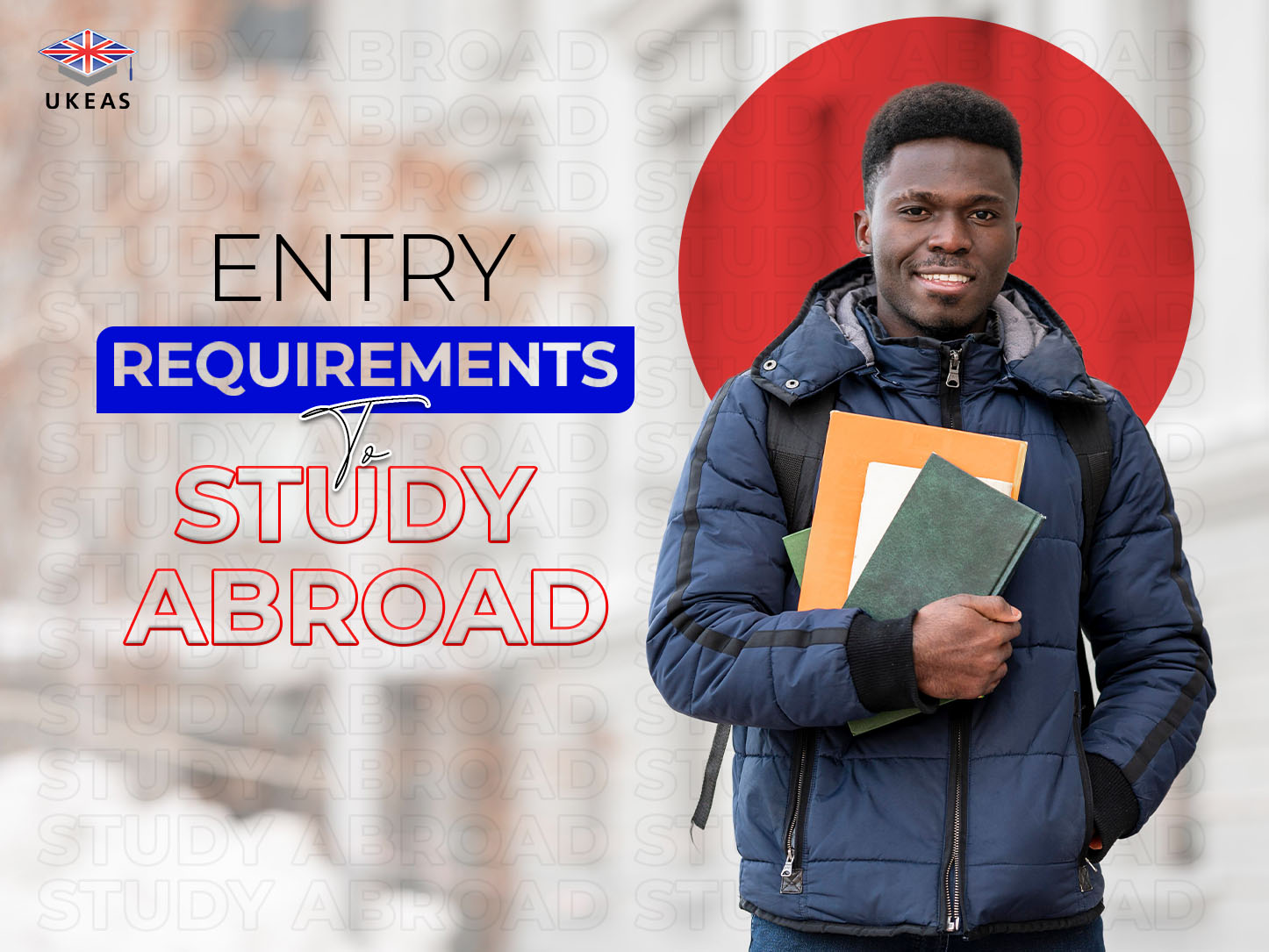 Entry Requirements to study abroad